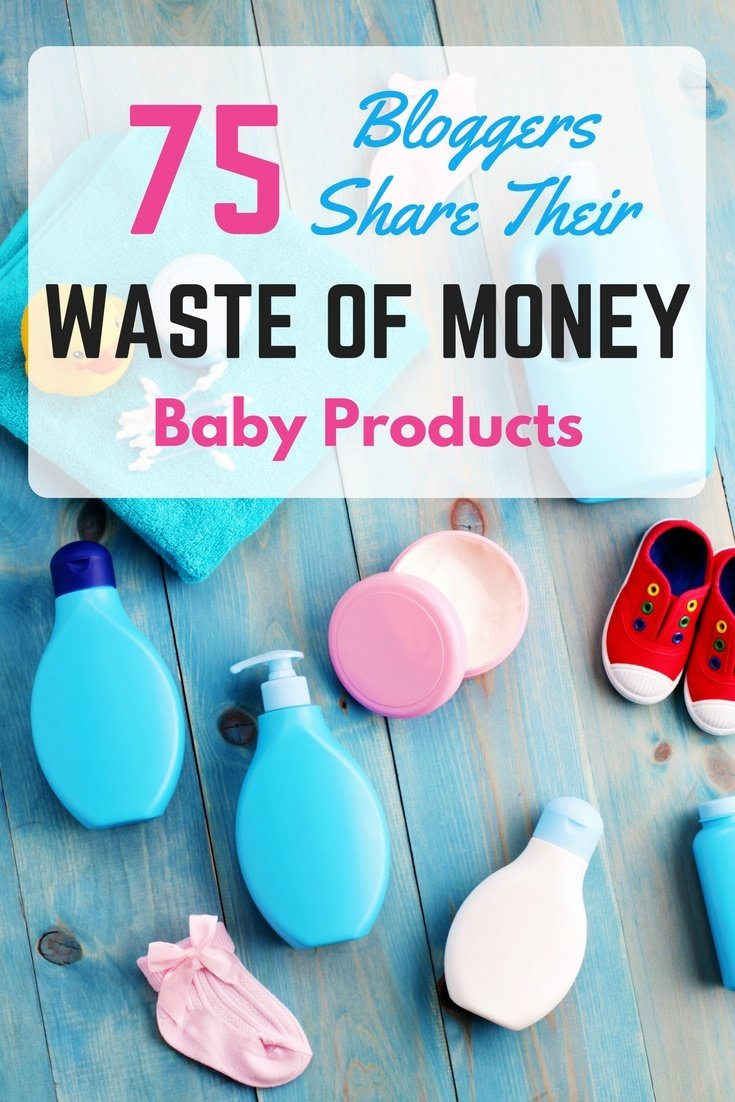 """What are 3 'must have' baby products you bought, that turned out to be a total waste of money?"" This is the exact question I asked to 75 different bloggers, and these were their answers..."