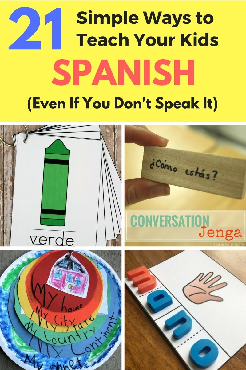 21 Great resources to help teach your kids Spanish - even if you don't speak it.