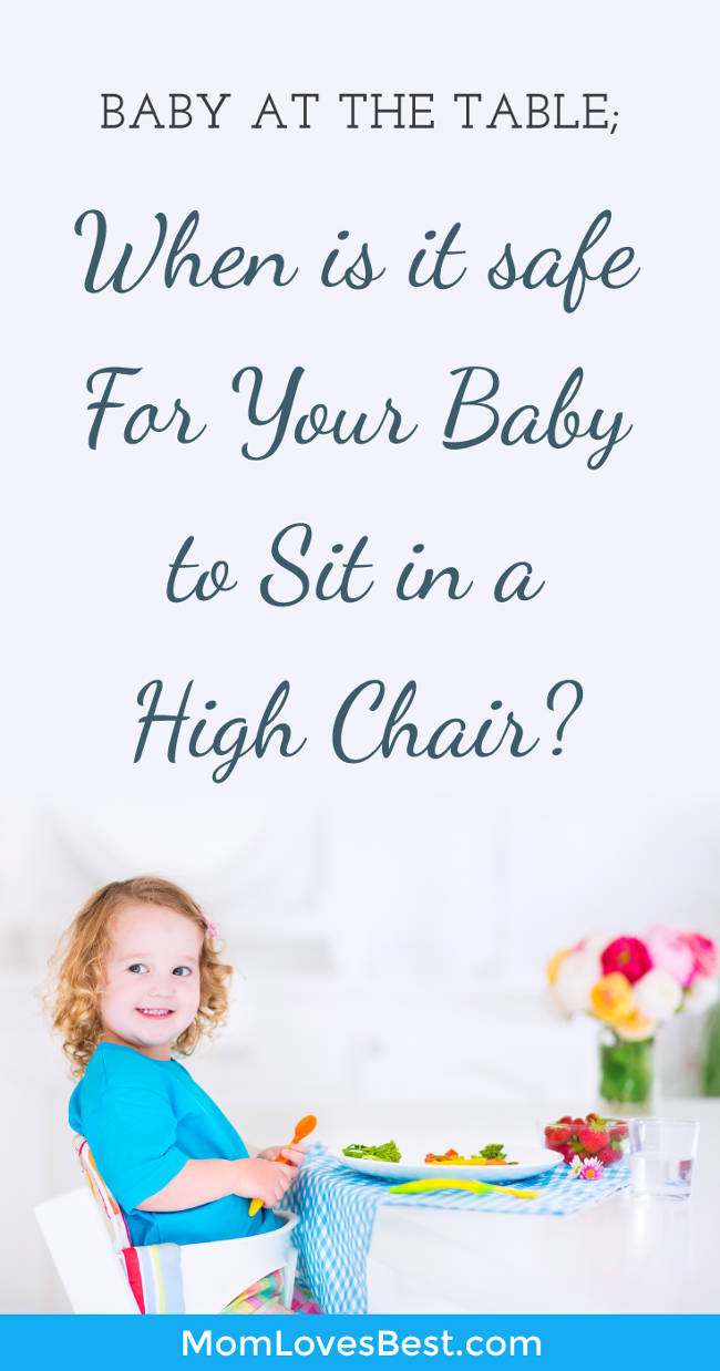Does your little one just want to sit at the table with you during dinner?  Are you tired of not being able to finish your food because you have to attend to your baby?  Having your baby sit in a high chair with you at the table will make your life less hectic, and you may be able to eat a hot meal for a change.  Click here to learn the varieties of high chairs, signs that your baby is ready to sit upright, and some safety tips for transitioning to a high chair. #baby #motherhood #momlife