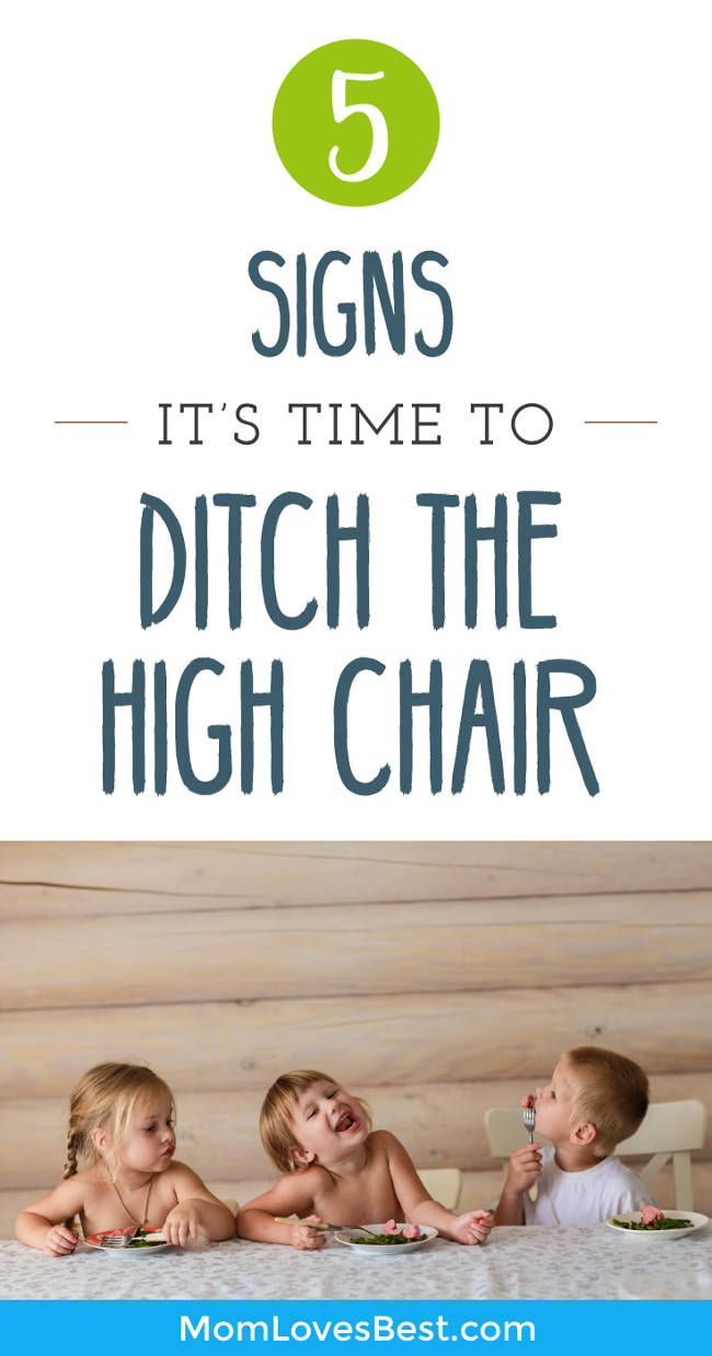 Are you tired of fighting to get your child in their high chair at mealtime?  Are you sick of how much room it's taking up and wondering when you can finally ditch this thing?  Click here to learn the 5 signs that indicate it may be time to ditch the high chair and how to make the transition as smooth as possible. #baby #motherhood #momlife #parentingtips #toddler